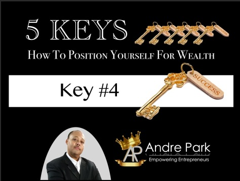 andre_park_5_keys_how_to_position_yourself_for_wealth_Key_4_pic2