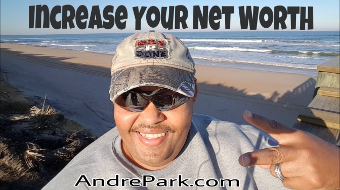Tips On How To Increase Your Net Worth