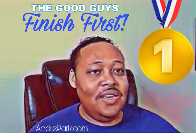 The Good Guys Do Finish First!
